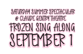 Saturday Summer Spectacular - Frozen Sing Along